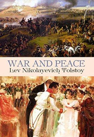 War and Peace : The Original Russian Classic Literature: (Historical, Romance, War Novel, Philosophical)