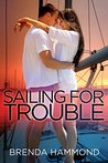 SAILING FOR TROUBLE