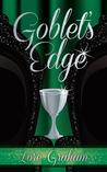 Goblet's Edge