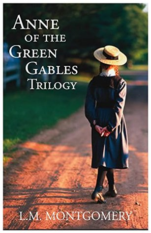 Anne of the Green Gables Trilogy