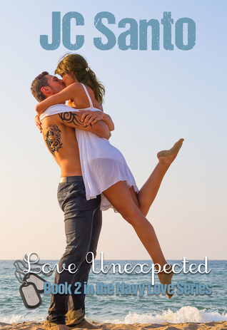 Love Unexpected (Navy Love, #2)
