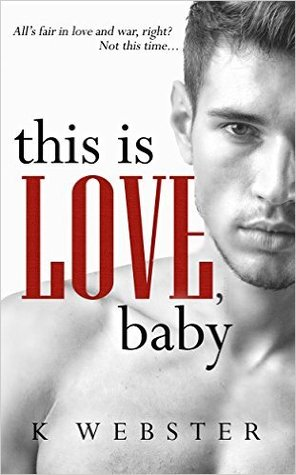 This is Love, Baby(War & Peace 2)
