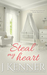 Steal My Heart by J. Kenner