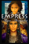 Empress by Alma Alexander