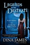 Legends of the Destrati Volume One