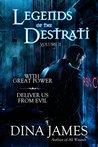 Legends of the Destrati Volume Two