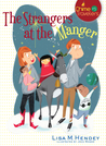The Strangers at the Manger (Chime Travelers,  #5)