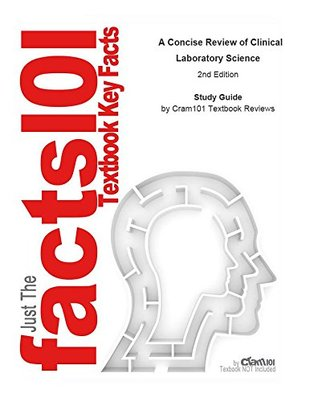 A Concise Review of Clinical Laboratory Science--Study Guide