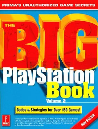 The Big Playstation Book: Prima's Unauthorized Game Secrets Volume 2