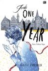 Just One Year - Satu Tahun Saja by Gayle Forman