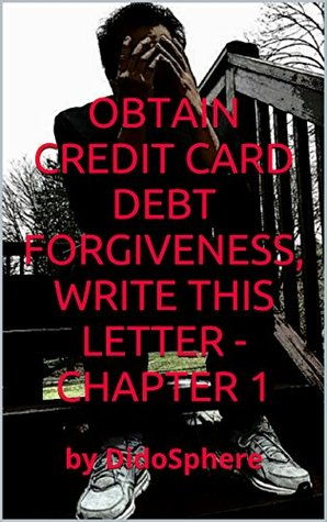 Obtain credit card debt forgiveness write this letter chapter 1 29474373 expocarfo