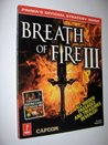 Breath of Fire III: Prima's Official Strategy Guide