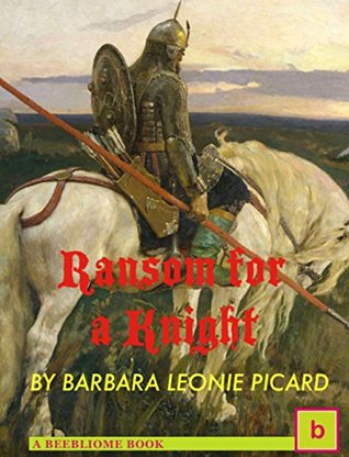 Ransom for a Knight: Illustrated Historical Fiction for Teens