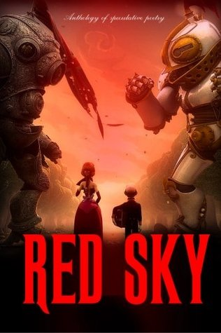 Red Sky: Anthology of Speculative Poetry