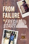From Failure to Fresh Start by Thought Catalog
