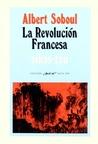 La Revolución Francesa by Albert Soboul