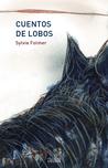 Cuentos de Lobos by Sylvie Folmer