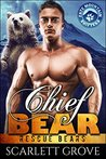 Chief Bear (Rescue Bears, #1)