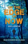 Redemption (On the Edge of Now, #3)