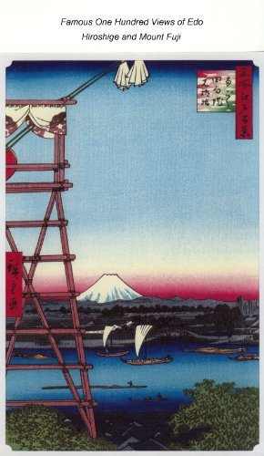 Famous One Hundred Views of Edo: Hiroshige and Mount Fuji