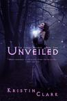 Unveiled by Kristin Clark