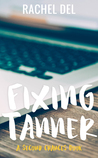 Fixing Tanner (A Second Chances book)