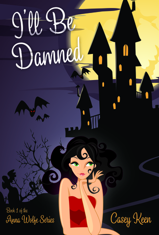 Saved by the Spell (The Anna Wolfe Series Book 2)
