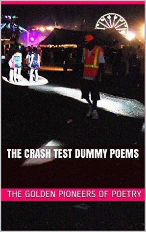 The Crash Test Dummy Poems