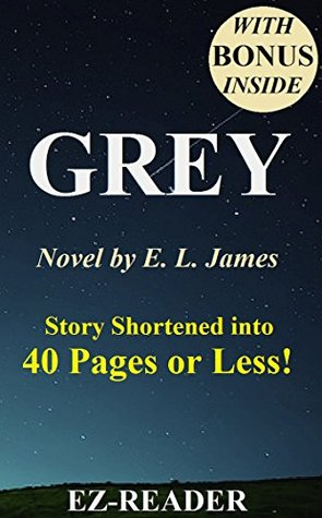 Summary - Grey: Fifty Shades of Grey as Told by Christian