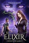 El Elixir by Cecilia Hahn