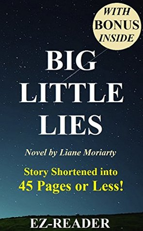 Big Little Lies: Novel by Liane Moriarty - Summary