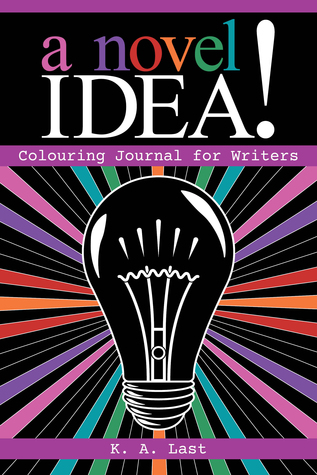 A Novel Idea! Colouring Journal for Writers