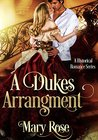 A Duke's Arrangement