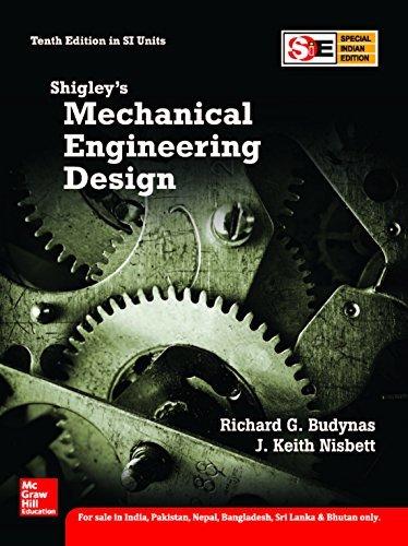 Shigley's Mechanical Engineering Design(Sie), 10Ed