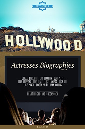 Hollywood: Actresses Biographies Vol.54: