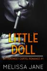 Little Doll (Bittersweet Cartel Romance, #1)