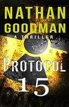 Protocol 15 (Special Agent Jana Baker #3)
