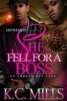 She Fell For A Boss by K.C. Mills