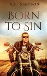 Born to Sin by A.L. Simpson