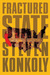 Fractured State by Steven Konkoly