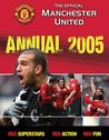 The Official Manchester United Annual 2005 (Annuals)