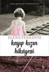 Kayıp Kızın Hikâyesi by Elena Ferrante