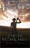 Rocked (A Chelsie Valdar Saga #1)