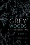 The Grey Woods