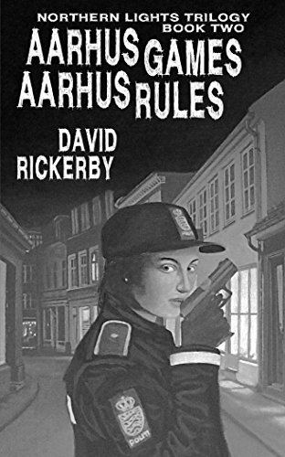 Aarhus Games Aarhus Rules (Northern Lights Trilogy Book 2)