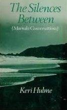 The Silences Between: (Moeraki Conversations)