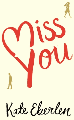 Miss You by Kate Eberlen thumbnail