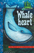 Whaleheart: The Heart of It...
