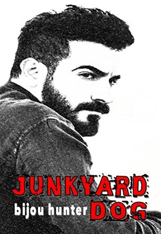 Junkyard Dog (White Horse, #1)