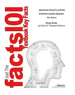 e-Study Guide for: Americas Court's and the Criminal Justice System by David W. Neubauer, ISBN 9780495809906